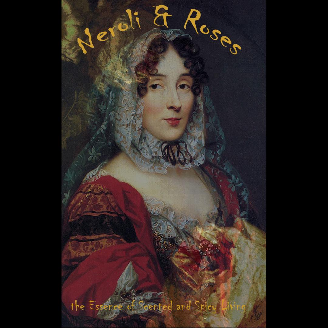 Neroli & Roses